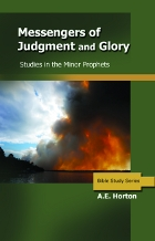 Messengers of Judgment & Glory