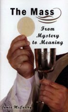 The Mass From Mystery to Meaning