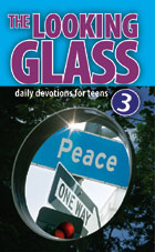 The Looking Glass! Peace - Vol 3