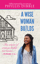A Wise Woman Builds