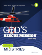 God's Rescue Mission - Year 1: Teacher Guide
